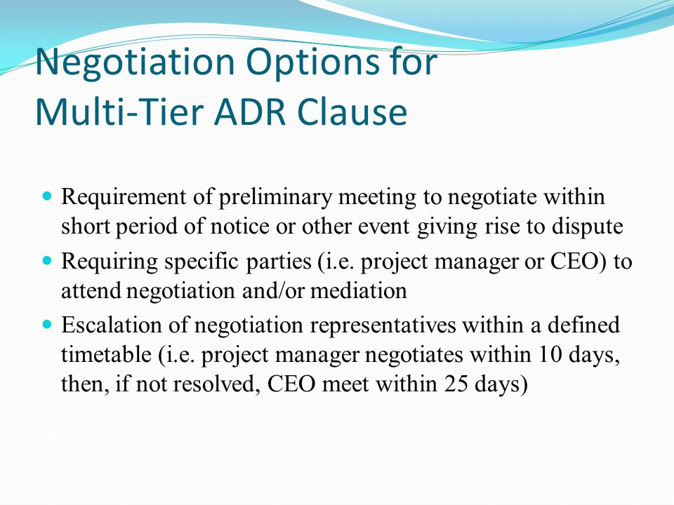 Negotiation Options for Multi-Tier ADR Clause | PhloxADR