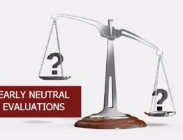 Early Neutral Evaluation | PhloxADR